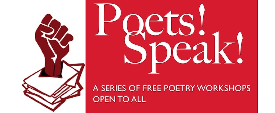 Poets! Speak! Workshops Series