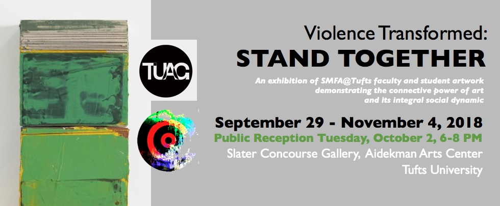 Violence Transformed: STAND TOGETHER Tufts University 2018