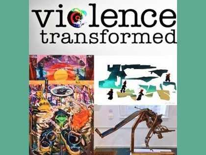 Violence Transformed: Artists Respond to Violence