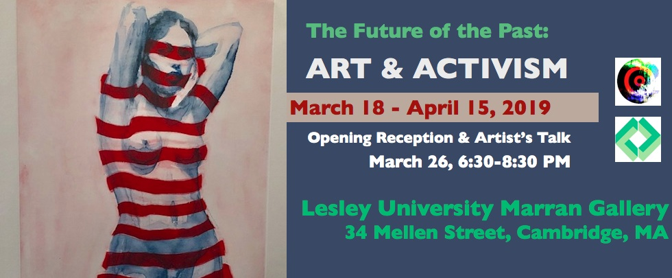 The Future of The Past: Art & Activism, Lesley University