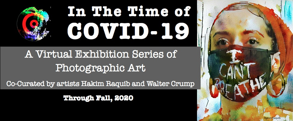 In the Time of COVID-19 | Virtual Exhibition Series of Photographic Art